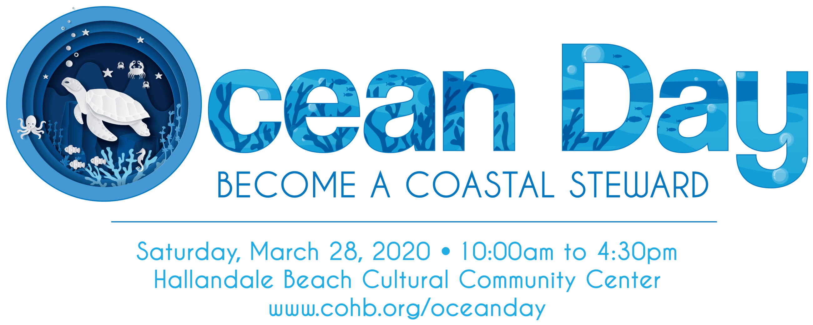 Ocean Day March 28 10 am to 430 pm at the Cultural Center