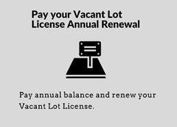 Vacant Lot Renewals-Online Payment